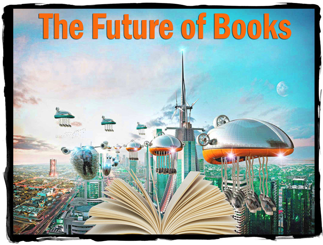 The Future of Books